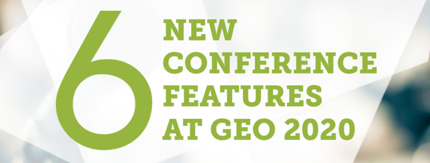 Lettering large six with New Conference Features at Geo 2020 on angled blurred background